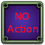 No Action.png